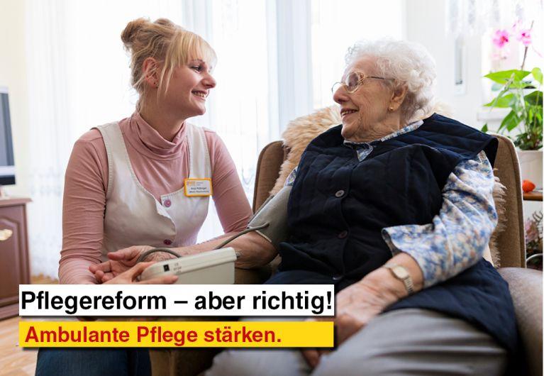Pflegereform – aber richtig!